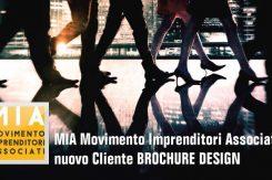 MIA Affida A Brochure Desing Lo Sviluppo Della Sua Nuova Brochure Istituzionale