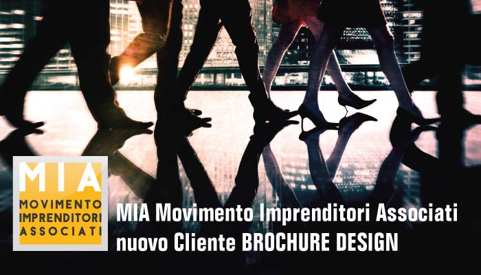 MIA Movimento Imprendtiori Associati Nuovo Cliente Brochure Design