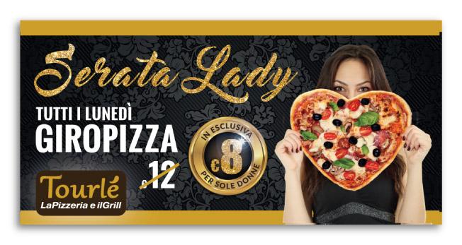 Grafica Flyer Serata Lady Tourlé LaPizzeria e ilGrill Inzago