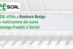 SCAL Affida A Brochure Design La Realizzazione Del Nuovo Catalogo Prodotti E Servizi