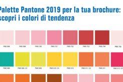 Palette Pantone 2019 Per La Tua Brochure: Scopri I Colori Di Tendenza